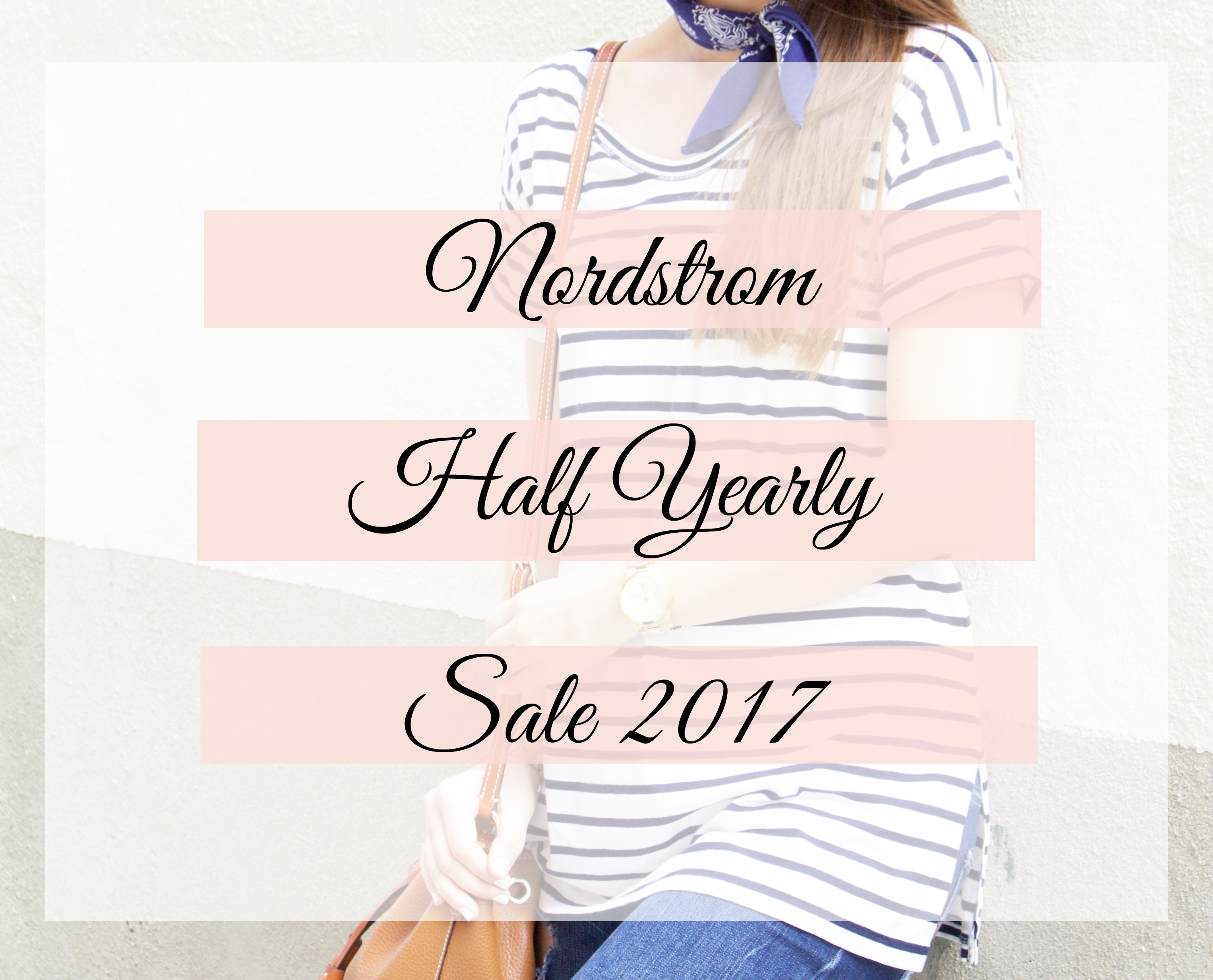 Nordstrom Half Yearly Sale 2017 picks