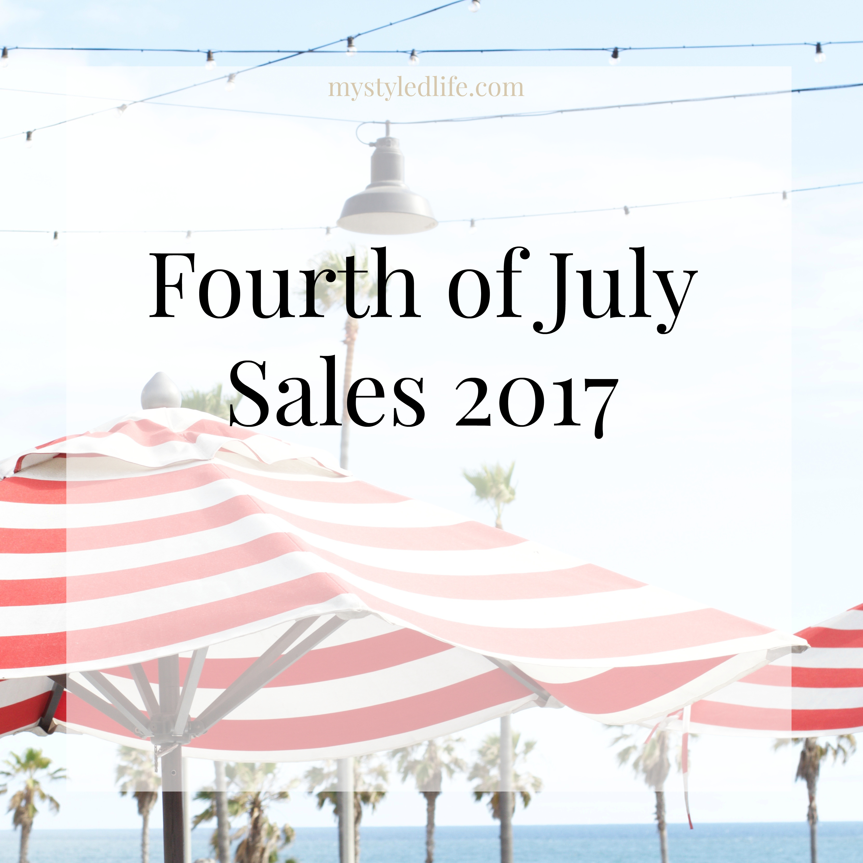 4th of July sales 2017