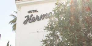 Hotel Hermosa Review — Hermosa Beach, CA